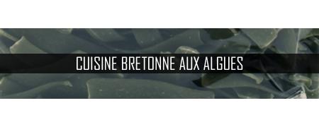 Cuisine Bretonne aux algues