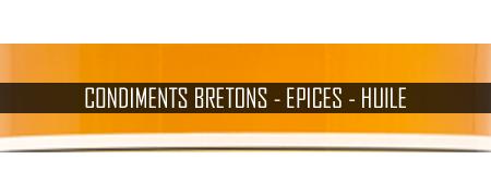 Condiments Bretons - Epices - Huile